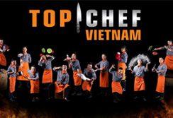 Top Chef – Đầu bếp thượng đỉnh 2019 mang sứ mệnh đưa ẩm thực Việt Nam đến gần hơn với thế giới