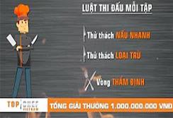 Bạn Đã Biết Về Luật Thi Đấu Của Top Chef ? | Top Chef Việt Nam | Đầu Bếp Thượng Đỉnh | Mùa 2