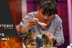 Top Chef Việt Nam Tập 11 | Mùa 2 | Thử Thách Nấu Gà Cùng Gia Vị Khơ-me, Top 8 Có Chinh Phục Được?