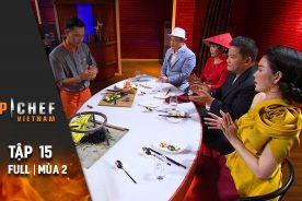 Top Chef Việt Nam Tập 15 | Mùa 2 | Top 3 Nấu Món Việt Tại Pháp, Quyết Đấu Cho Giải Audacity Award
